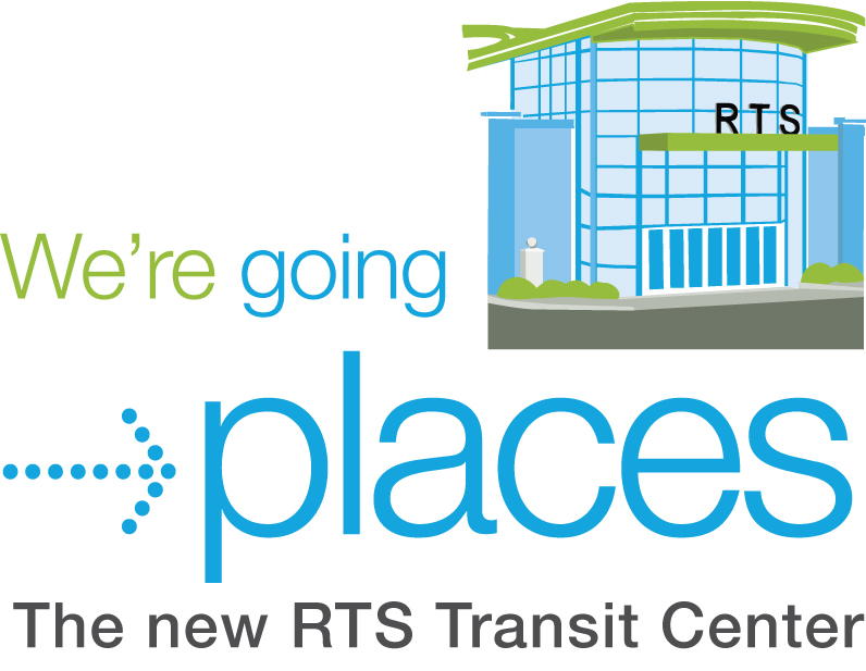 we're going places! the new RTS transit center